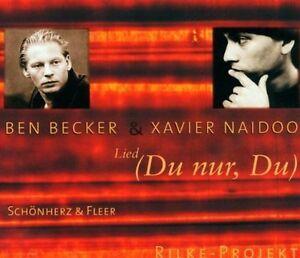 Ben Becker Lied (du nur, du; 2001, & Xavier Naidoo) [Maxi-CD]