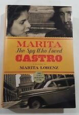 Marita: The Spy Who Loved Castro by Marita Lorenz 2017 1st edition Hardcover