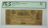 Dec. 12 1831 $5 Bank of Maryland Baltimore MD PCGS 12 Haxby MD-95-G40