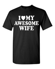I Love my AWESOME Wife T-SHIRT Valentines Day gift super cute Husband LOVE tee