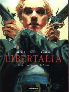 BD - LIBERTALIA, TOME 1 > LE TRIOMPHE OU LA MORT / MIEL, PIGIERE, CASTERMAN