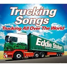 EDDIE STOBART TRUCKING SONGS - TRUCKING ALL OVER THE WORLD - NEW CD