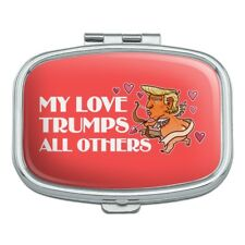 My Love Trumps All Others Valentine Day Rectangle Pill Case Box