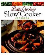 Betty Crocker Cooking: Betty Crocker's Slow Cooker Cookbook by Betty Crocker