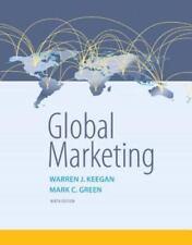 Global Marketing (9th Edition) by Keegan, Warren J.; Green, Mark C Ninth Edition
