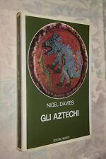 Gli Aztechi N. Davies Editori Riuniti 1981 L10  ^