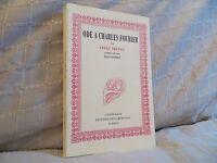 ode à Charles Fourier par André Breton commentée par Gaulmier Fata Morgana