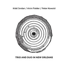 Kidd Jordan / Peter Kowald / Alvin Fielder -Duo and Trio in New Orleans- 2CD NEW
