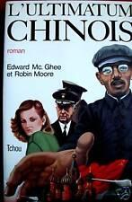 L'ULTIMATUM CHINOIS: EDWARD MC GHEE, ROBIN MOORE