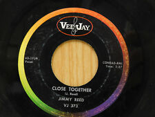 Jimmy Reed 45 Close Together bw Laughing At The Blues   Vee Jay VG blues