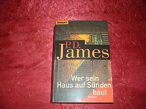 Taschenbuch, Wer sein Haus auf Sünden baut, P.D.James, gebraucht, guter Zustand