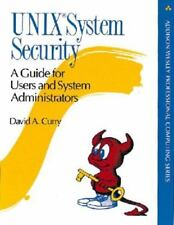 Unix(R) System Security: A Guide for Users and System Administrators, Curry, Dav