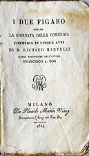 Libretto d'Opera I Due Figaro Ovvero la Giornata della Commedia R. Martelly 1834