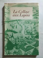LA COLLINE AUX LAPINS 1947 ROBERT LAWSON ILLUSTRE