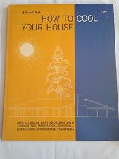 1961 How to Cool Your House a Sunset book MID CENTURY MODERN SUN SCREEN SHADE