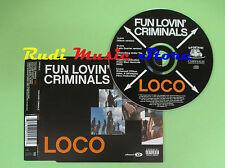 CD Singolo FUN LOVIN' CRIMINALS LOCO 2000 EU 7243 8 89925 0 3 (S16) no mc