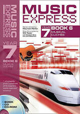 Music Express: Music Express Year 7 Book 6: Musical Cliches by Elizabeth...