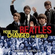 How the Beatles Changed the World-ExLibrary