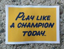 Notre Dame Fighting Irish Play Like a Champion Today 2 X 3 Soft Cloth Patch