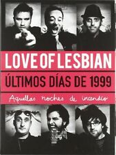 Love of Lesbian - Ultimos Dias de 1999-Aquellas Noches de Incendio [New CD] Spai