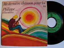 PHILIPPE et les autres : ma dernière chanson pour toi / blues man - SP WEA 1975