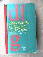 Dizionario DIZIONARIO GARZANTI FRANCESE Italiano Francese Francese Italiano