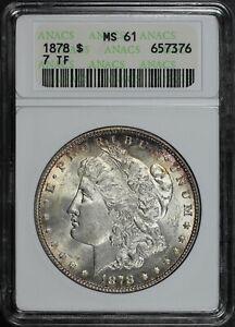 1878 7TF Morgan Dollar ANACS MS-61 First Generation Holder