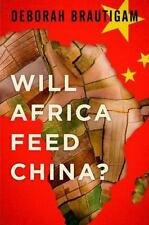 Will Africa Feed China? by Deborah Brautigam Used Hardcover Book