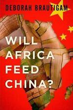 Will Africa Feed China?, Brautigam, Deborah Book