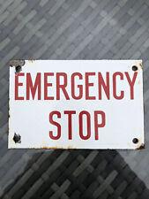 vintage enamel sign 'EMERGENCY STOP'