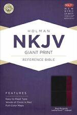 NKJV Giant Print Reference Bible, Black/Burgundy LeatherTouch Indexed