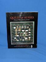 Historical Quilts of Alaska Textile Album Last Frontier Gold Rush Log Cabin AK