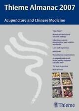Thieme Almanac 2007: Acupuncture and Chinese Medicine: Acupuncture and Chinese M