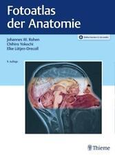 Fotoatlas der Anatomie von Johannes W. Rohen (2020, Mixed media product)