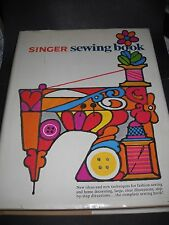Vintage 1969 Singer Sewing Machine Hardcover Book Photos Illustrations w/jacket