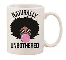 Naturally Unbothered Afro Diva Black Girl Novelty Printed Mug