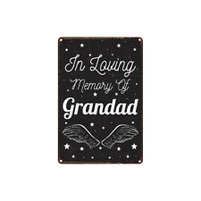 Metal Tin Sign in loving momery of grandad for Bar Pub Home Vintage Retro Poster