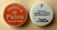 Fève pub - Le Moulin de Païou - 2016 - Devinettes : Pourquoi un boulanger a-t-il