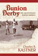 Bunion Derby: The 1928 Footrace Across America, Very Good Condition Book, Charle