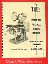 TREE 2VG Vertical Milling Machine Operator's & Parts Manual 0724