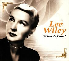 LEE WILEY- What is love- 2009 CD- Eddie Condon/Bobby Hackett/Cy Walter
