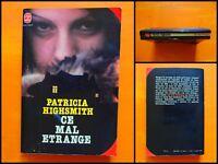 Ce mal étrange. Patricia Highsmith. Policier. Le Livre de Poche N° 7438