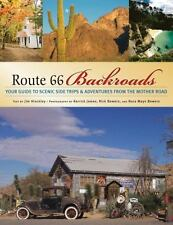 Route 66 Backroads : Your Guide to Scenic Side Trips and Adventures Like New