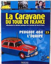 La Caravane du Tour de France n°23; Collectionnez les véhicules mythiques, 404