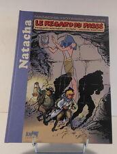 Natacha 21 Regard du Passe Luxe Walthery editions Khani 2011