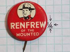 "PINBACK PIN RENFREW OF THE MOUNTED RED – BLACK WHITE LETTERS 1 ¼"" DIAMETER J.B."