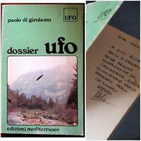 """Libro Autografato """"Dossier UFO"""" - Paolo Di Girolamo - Mediterranee - RARITÀ 1980"""