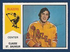 CLAUDE ST. SAUVEUR 74-75 WHA  O-PEE-CHEE WHA 1974-75 NO 62 NRMINT+  17994
