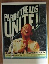 "Jimmy Buffett . Feeding Frenzy ""Parrotheads Unite!"" 11X17 Mca Gloss Poster"