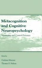Metacognition and Cognitive Neuropsychology: Monitoring and Control Processes